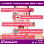 Tips Memilih Cream Muka yang Bagus dan Aman untuk Wajah